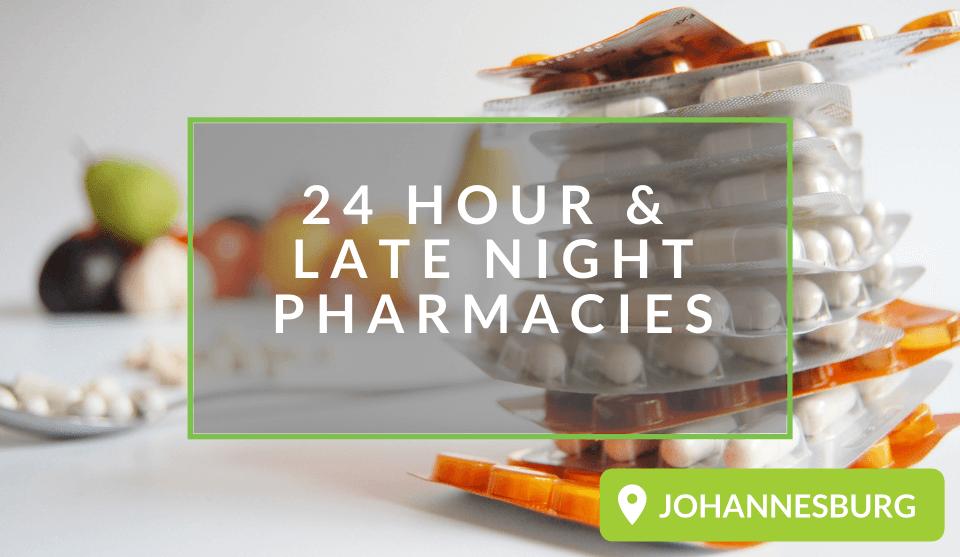 24 hour pharmacies Joburg