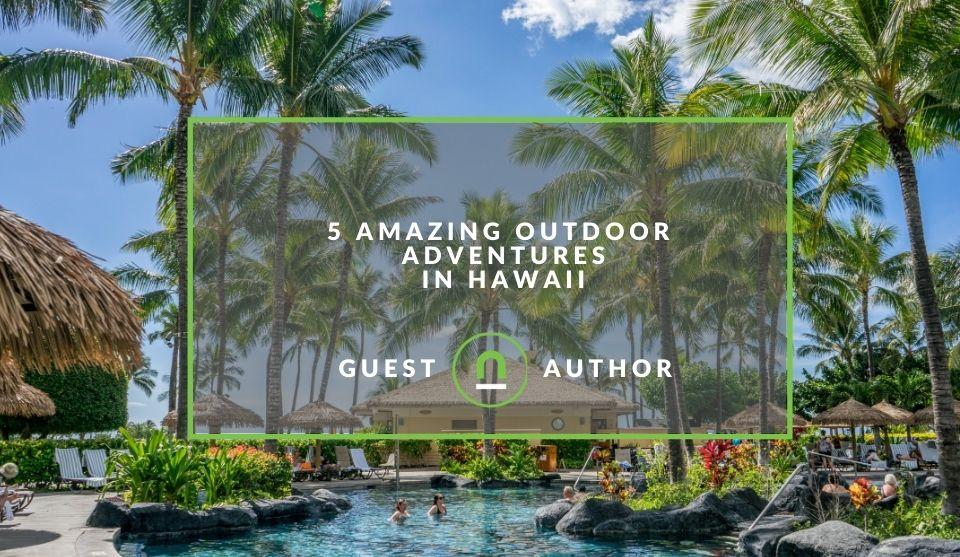 Adventures in Hawaii