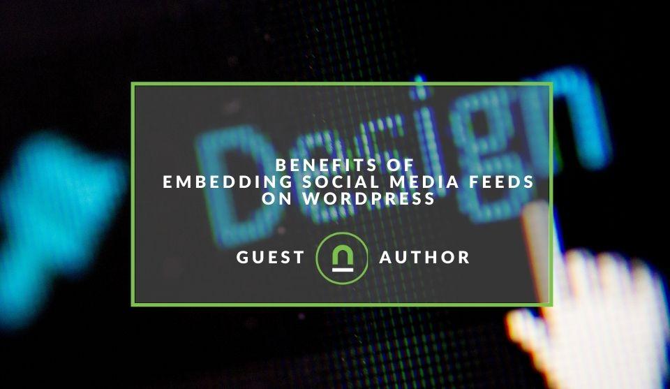 Benefits of social media embeds