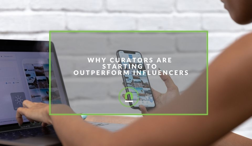 Curators taking over influencers