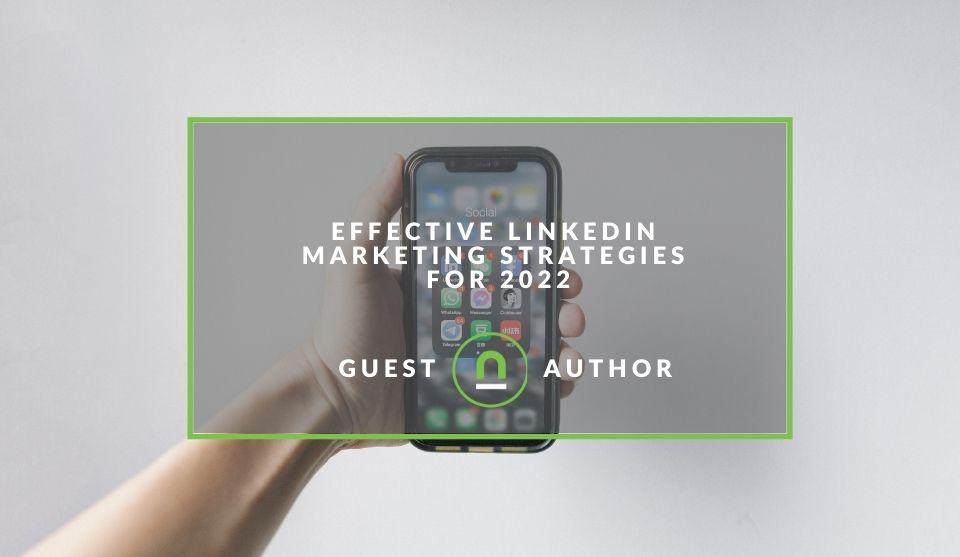 Linkedin marketing strategies for 2022