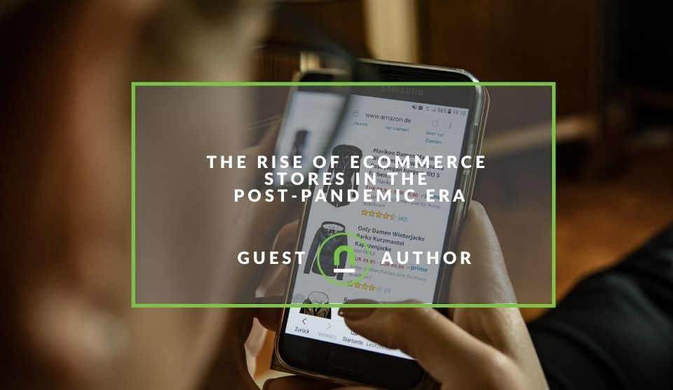 Rise of ecommerce stores post pandemic