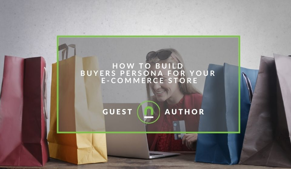 Shape buyer persona for your eCommerce store