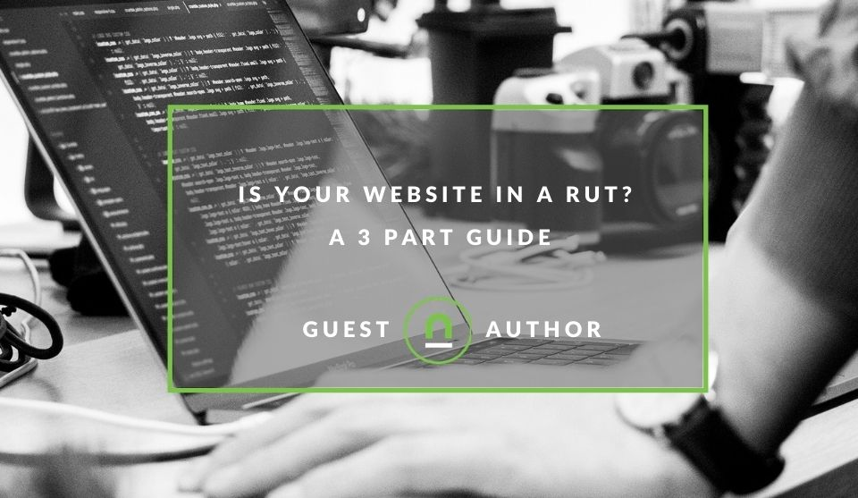 A guide to getting website out of a rut