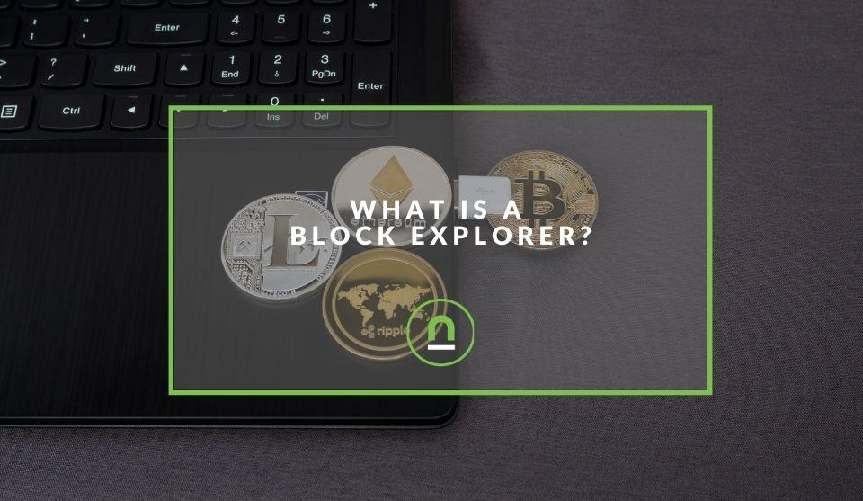 A explanation of a block explorer