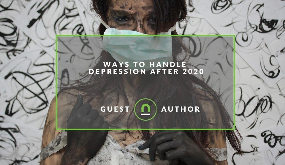 Combat depressed feelings after 2020