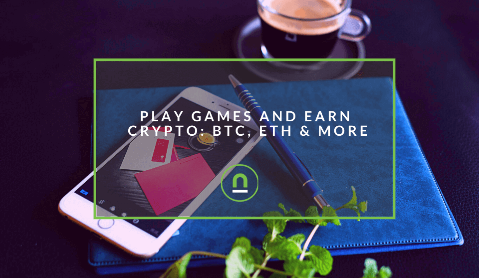 5 Games That Rewards You In Cryptocurrency