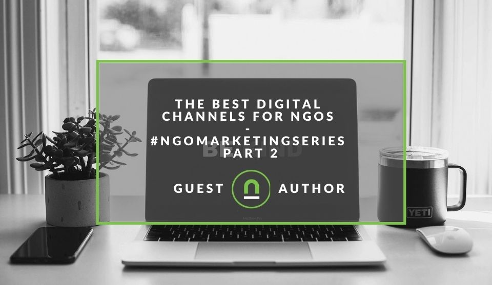Picking the best digital marketing channels for your NGO