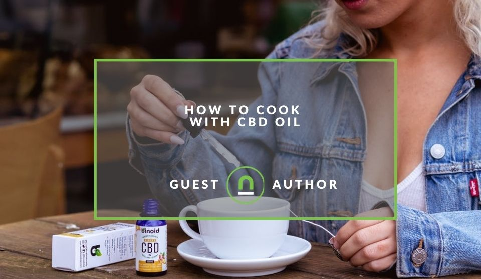 Guide to cooking with CBD oils