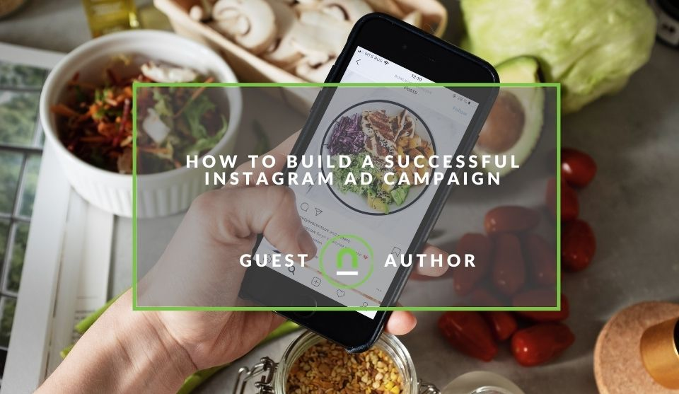 Building an instagram ad campaign that works
