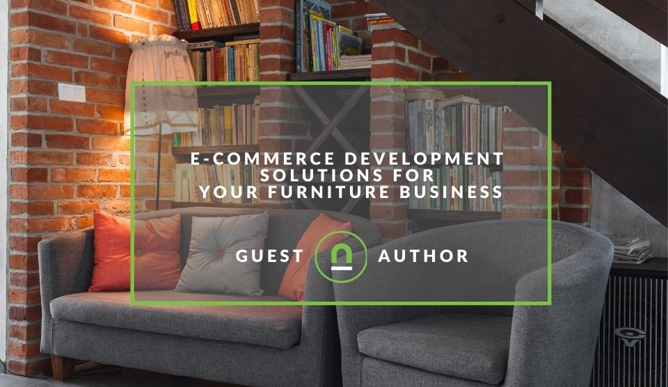eCommerce tips for furniture retailers