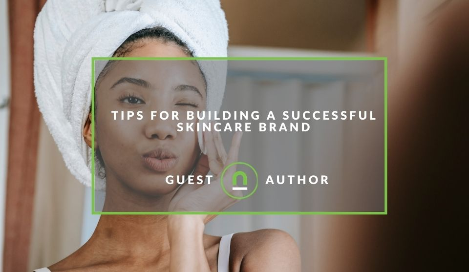 Tips for creating a skin care brand