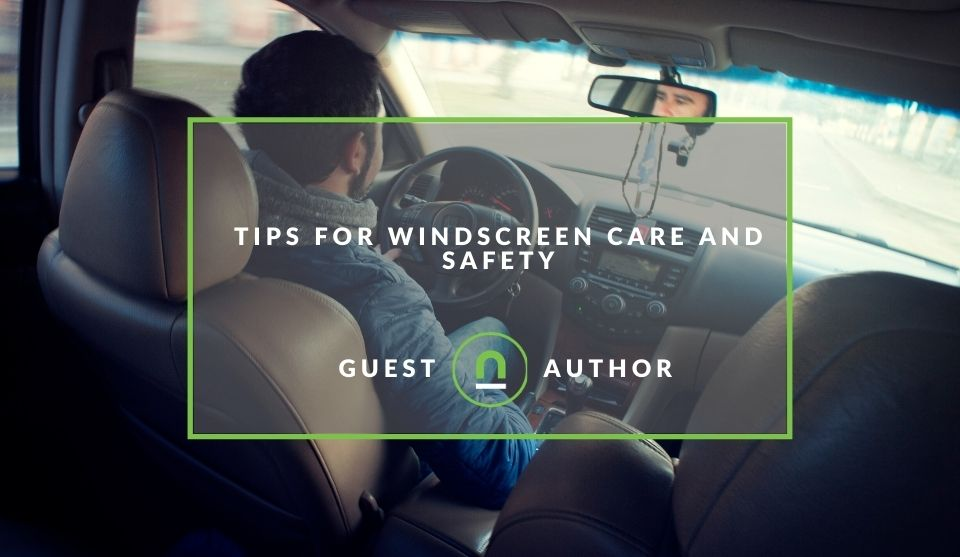car windscreen safety tips