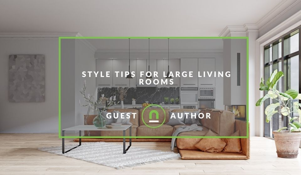 Decor tips for large living rooms