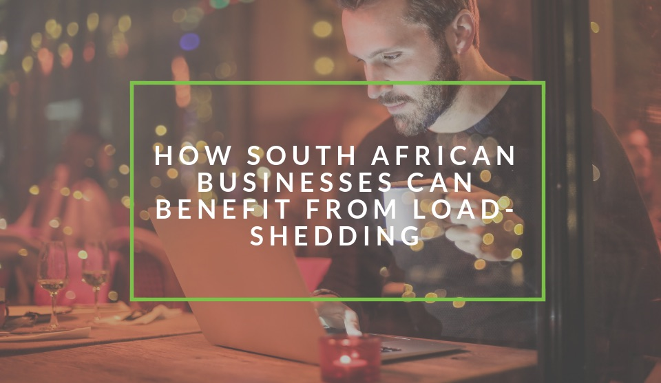 How South African businesses can benefit from load shedding
