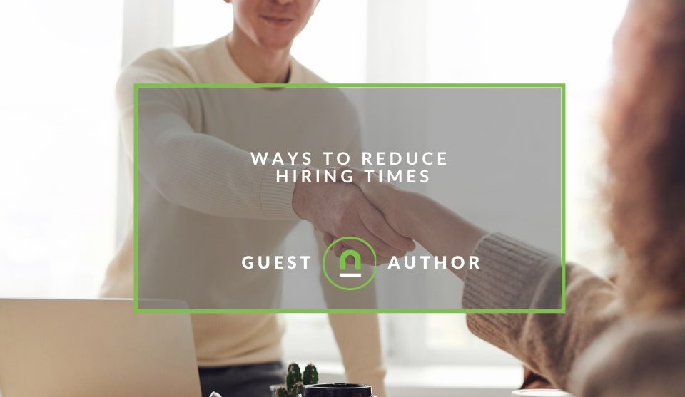 How to reduce hiring times