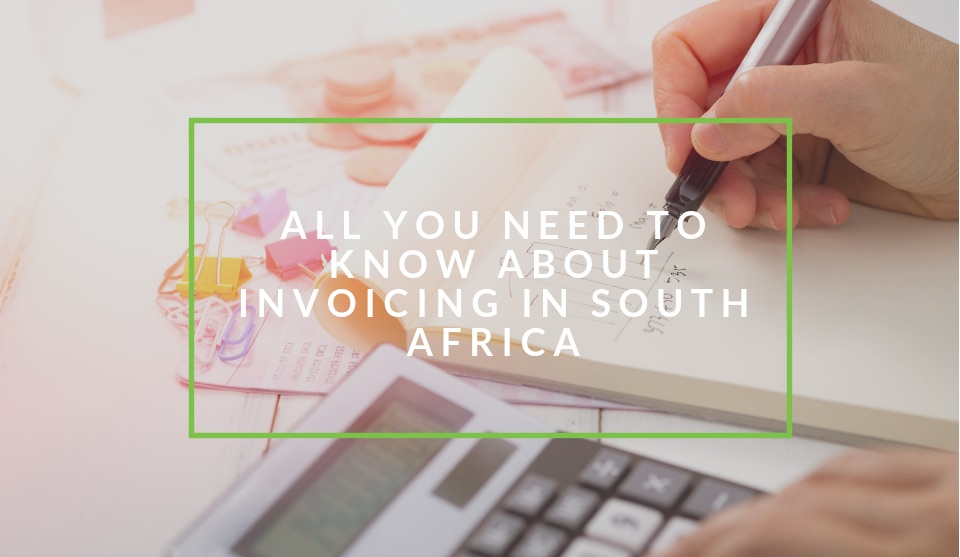 Invoicing in South Africa explained
