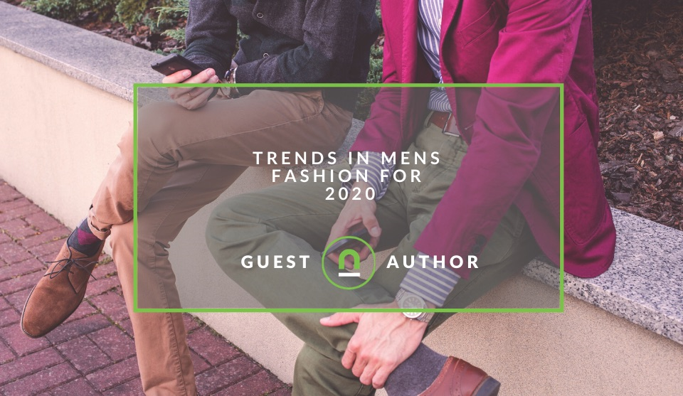 Mens fashion trends for 2020