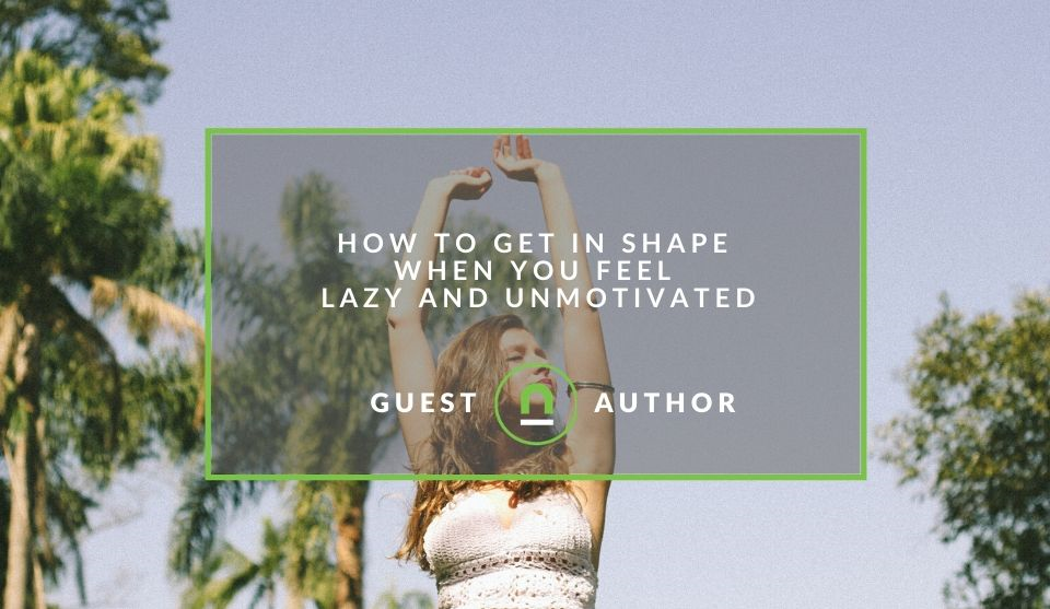 How to work out when you feel lazy