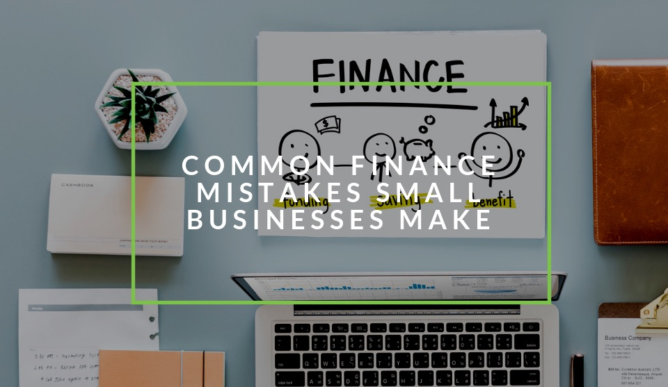 Small business finance mistakes