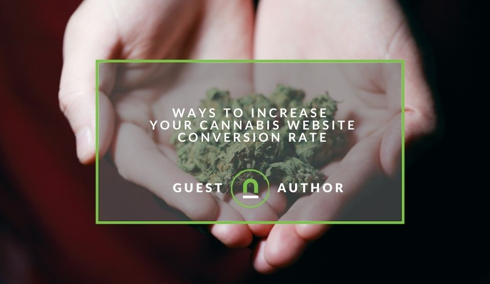 Improving cannabis sites conversion rates