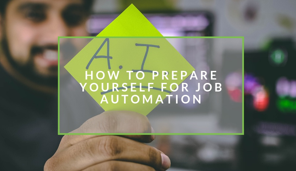 how to prepare your career for job automation