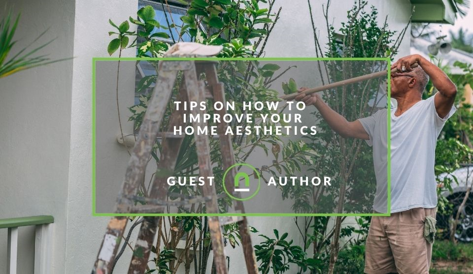 Tips on improving aesthetics of your home