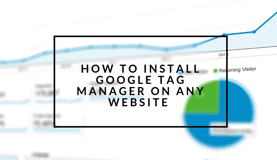 Install Google Tag Manager on any website