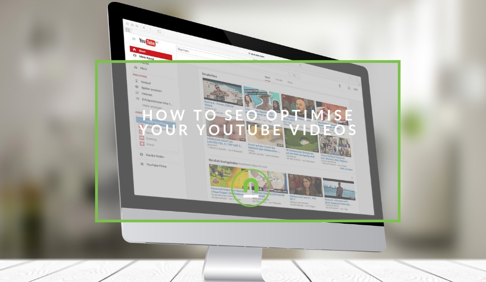 Optimising your YouTube videos for SEO