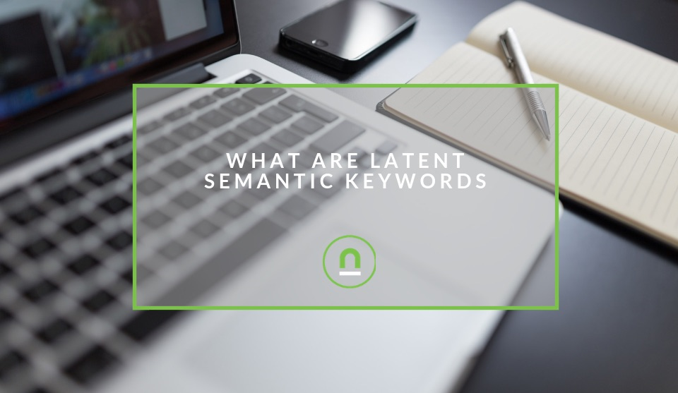 How latent semantic keywords work