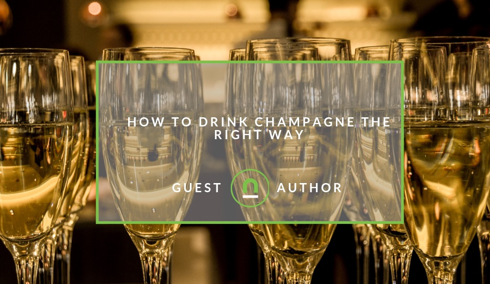 How to drink champagne properly