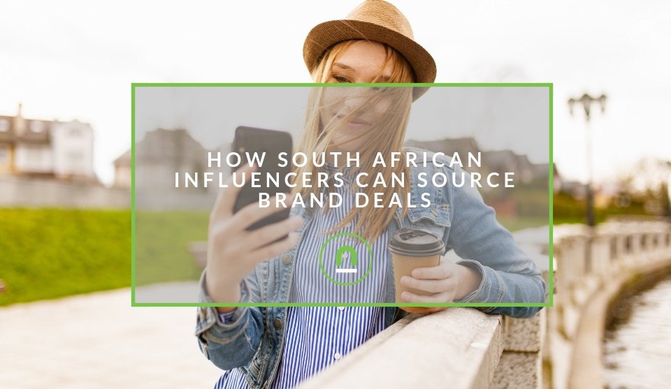 How To Attract Brand Deals as a South African Influencer