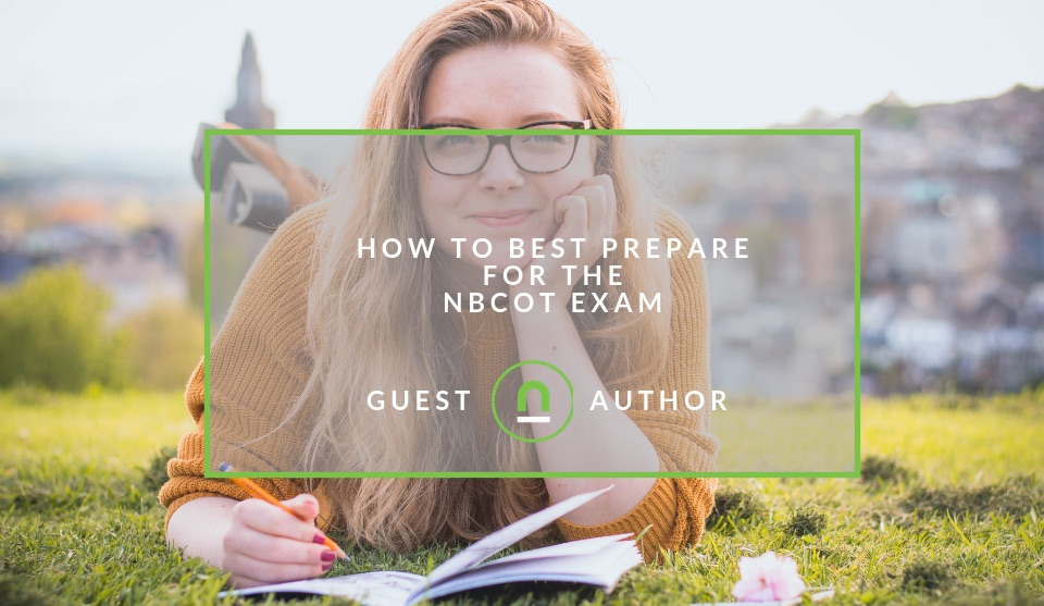 Prepare for NBCOT exam correctly