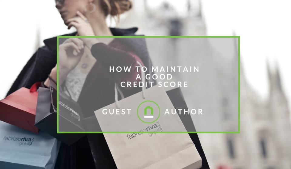 Maintaining a good credit score