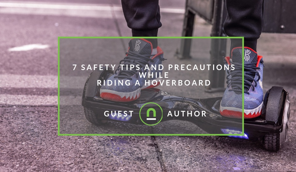 Safety tips when using a hoverboard