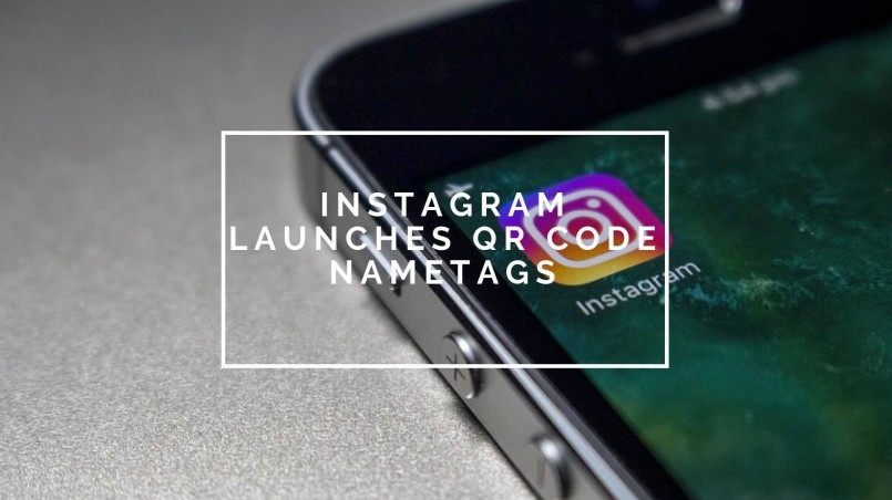 Instagram launches QR codes