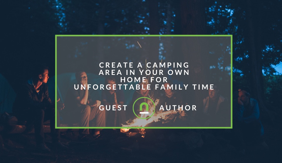 Create a home camping experience