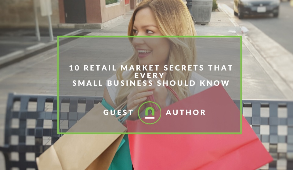 Retail market secrets for small businesses