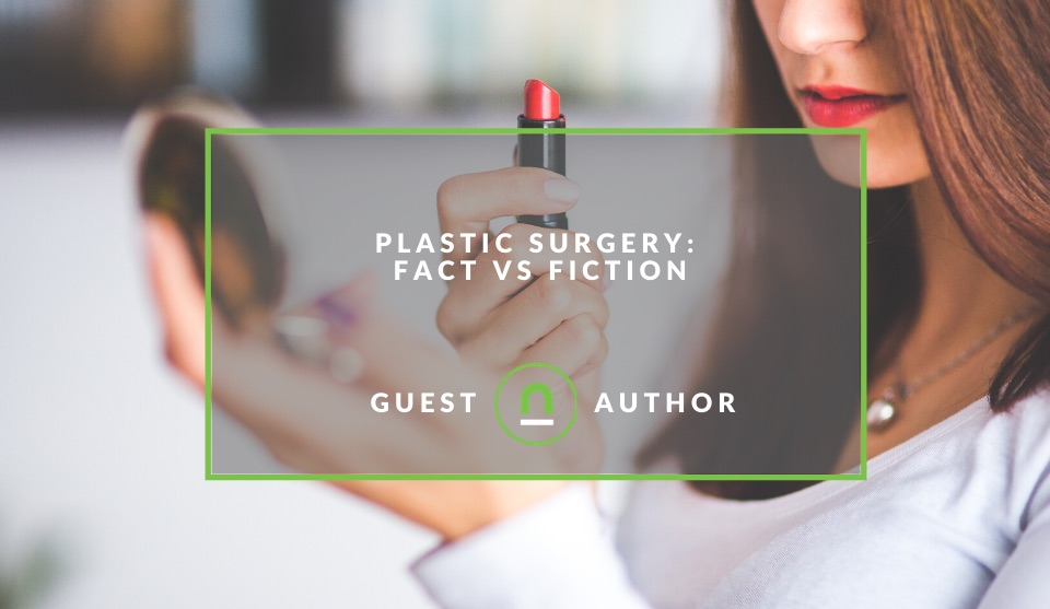 Fact vs fiction of cosmetic surgery