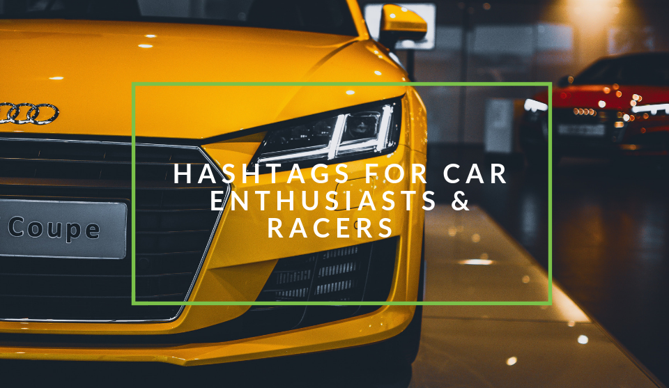 Hashtags for car fans and lovers