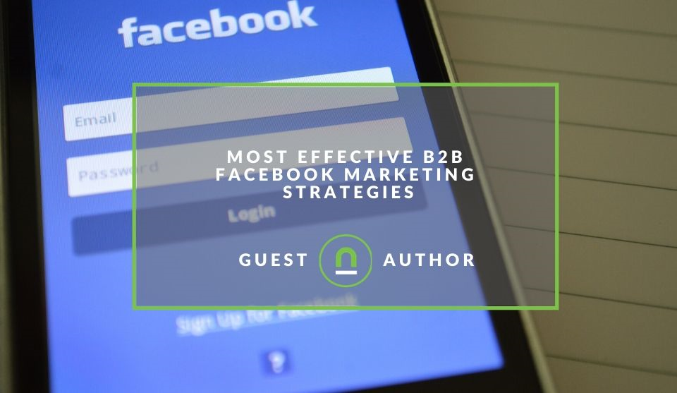 Facebook strategies for B2B audiences