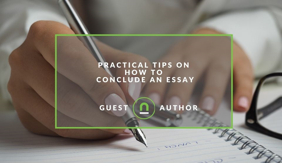 Practical tips to write a conclusion for your essay
