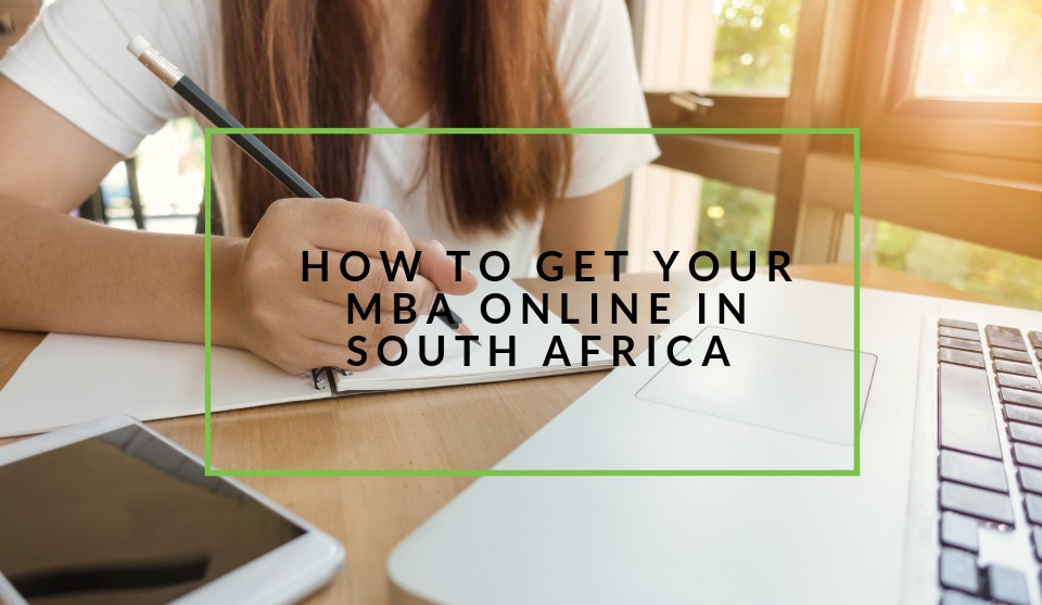 Study Your MBA online in South Africa