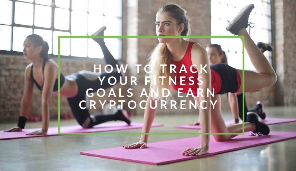 Track your fitness and earn cryptocurrency