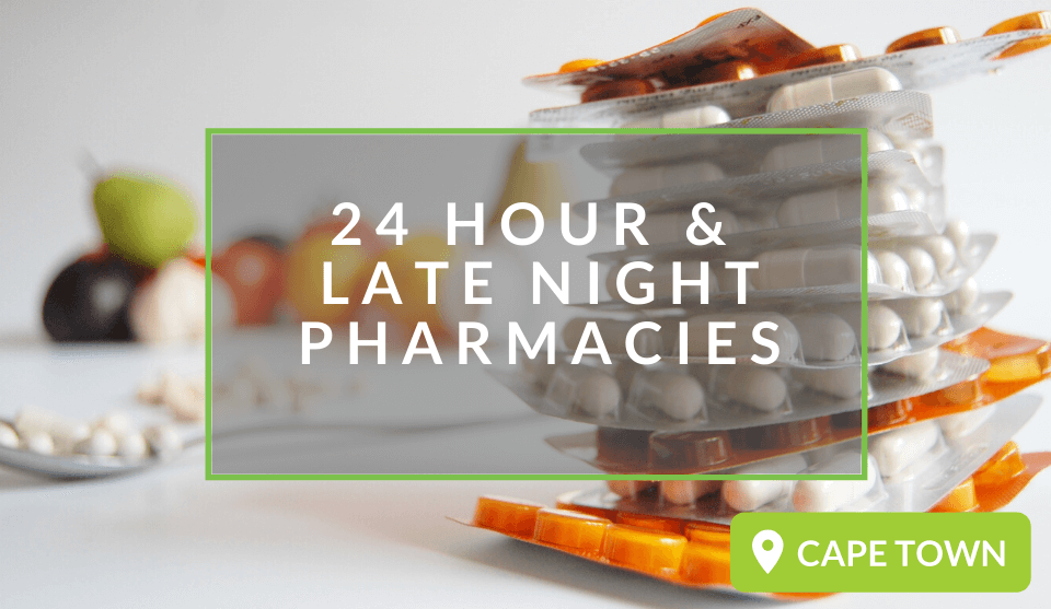 24 Hour And Late Trading Pharmacies In Cape Town