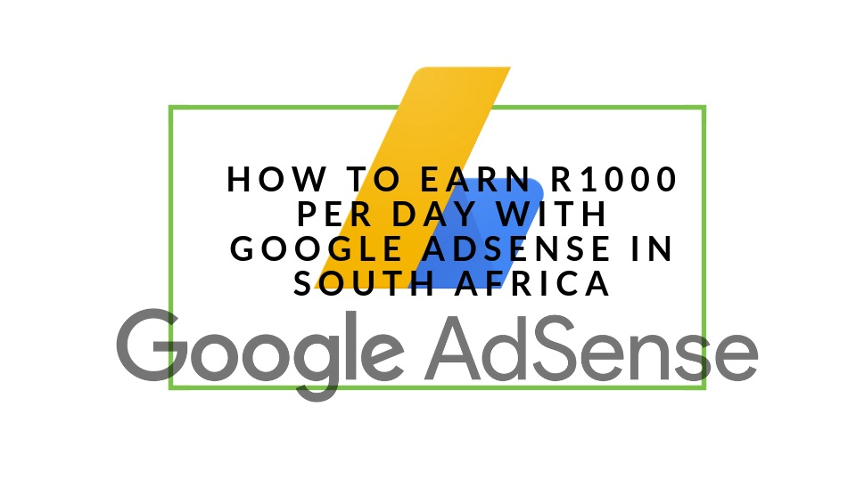 Google AdSense Earnings South Africa