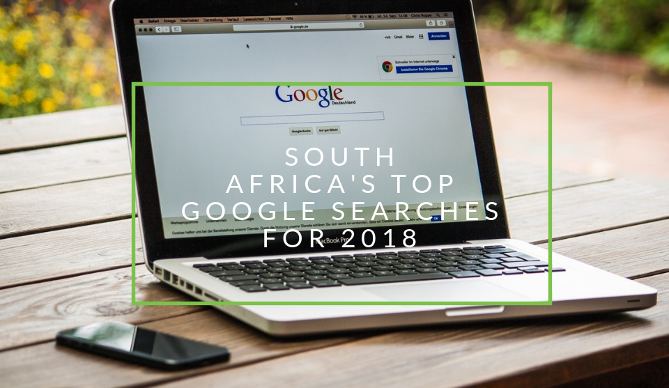 South Africa's most popular searches in 2018