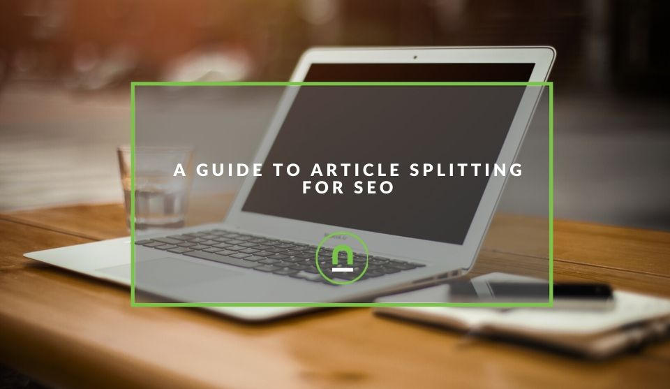 Splitting Articles For SEO