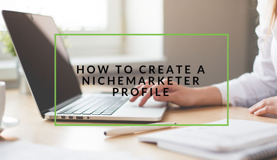 Create nichemarketer profile