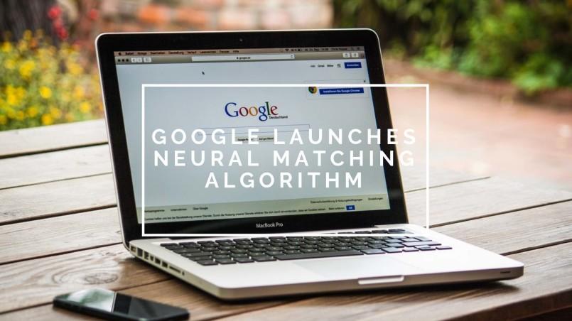 Google Introduces neural matching algorithm